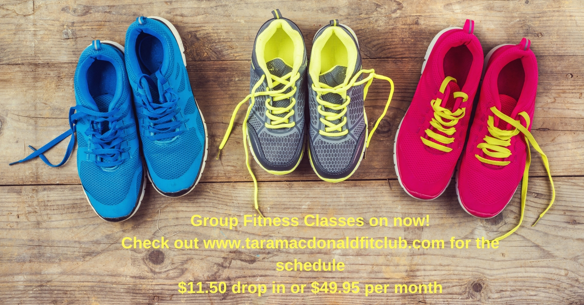 Group Fitness Classes on now!Check out www.taramacdonaldfitclub.com for the schedule$11.50 drop in or $49.95 per month (2)